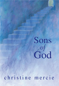 Sons of God by Christine Mercie